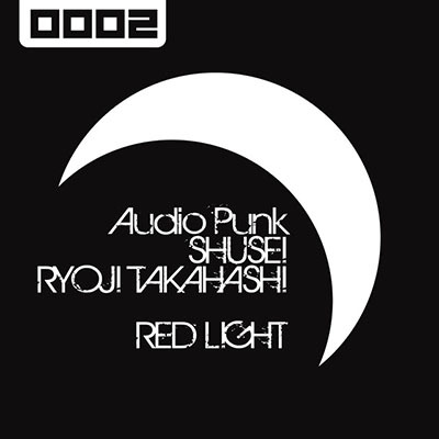 Audio Punk vs SHUSEI & RYOJI TAKAHASHI「Red Light」