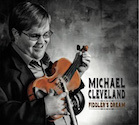 Michael Cleveland Fiddlers dream