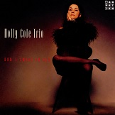 Holly Cole Trio Dont Let The Teardrops Rust Your Shining Heart
