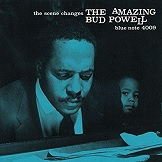 Bud Powell The Scene Changes