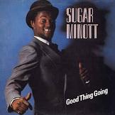 Sugar Minott Good Thing Goings