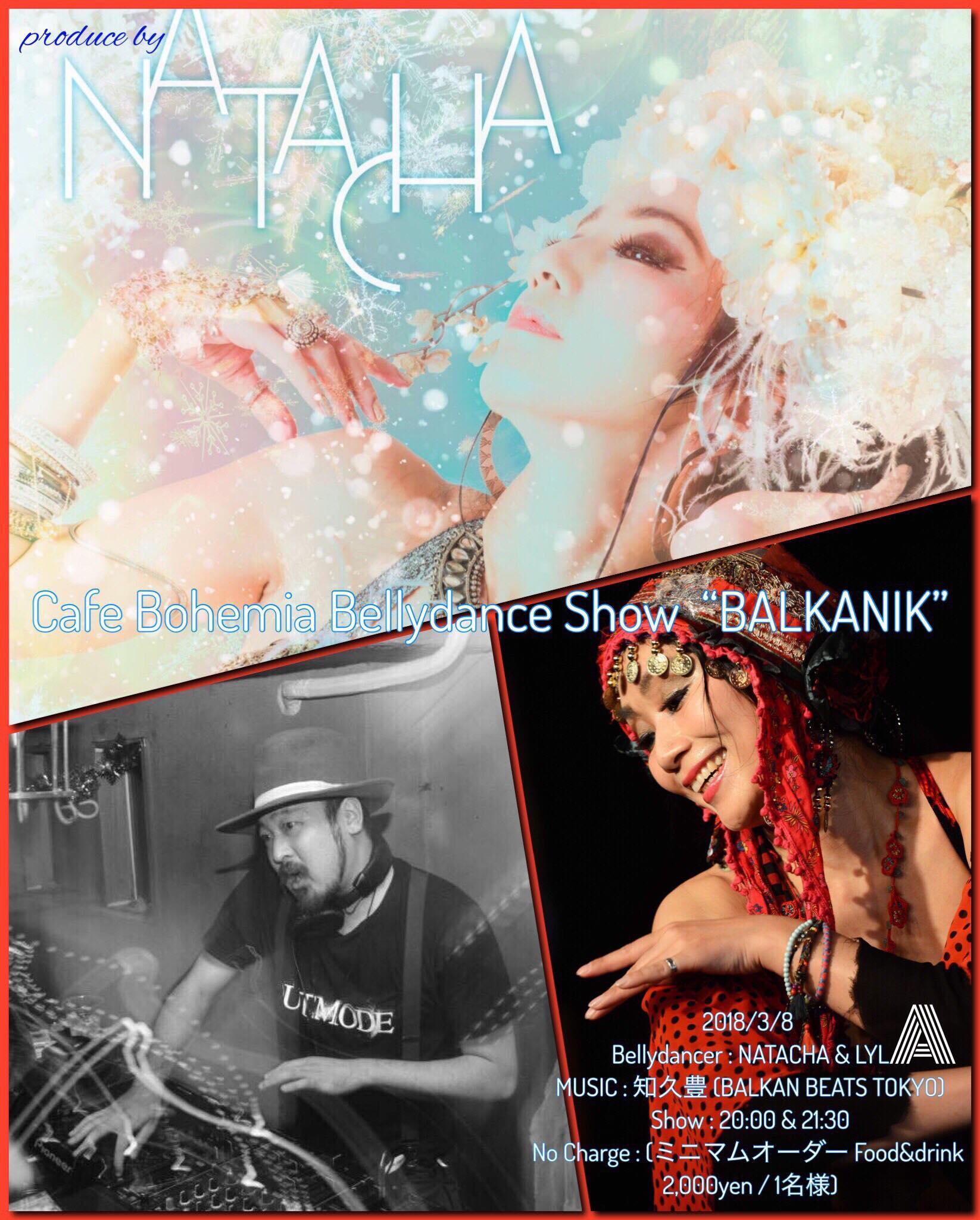 """2018/3/8 Cafe Bohemia Bellydance Show """"BALKANIK"""""""