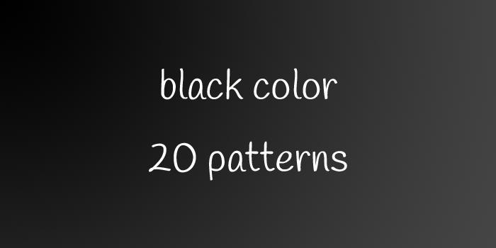 black color 20 patterns