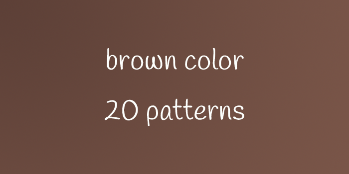brown color 20 patterns