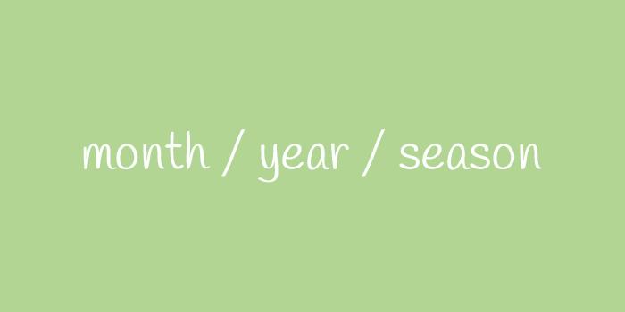month year season