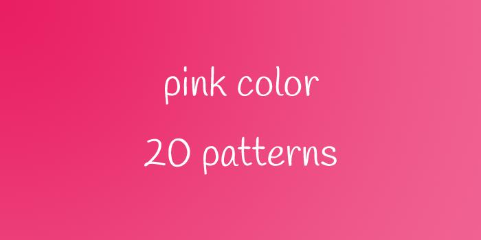 pink color 20 patterns