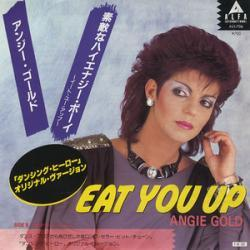 Angie Gold - Eat You Up1