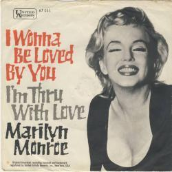 Marilyn Monroe - I Wanna Be Loved By You1