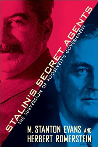 Stalins Secret Agents : The Subversion of Roosevelts Government