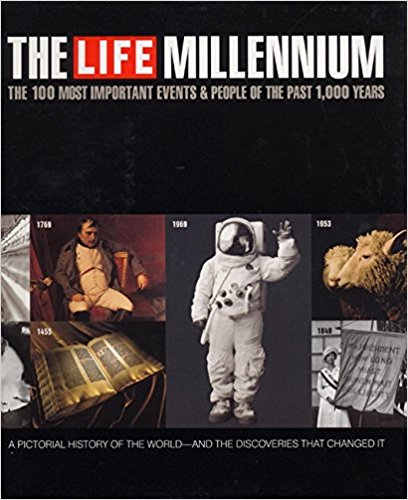 Life Millennium:The 100 Most Important Events and People of the Past,1000 Year