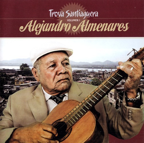 180119-Alejandro Almenares-Trova Santiaguera