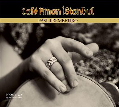 180208-Cafe Aman Instanbul - Fasl-I Rembetiko