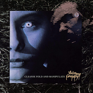 Skinny Puppy_Cleanse Fold and Manipulate