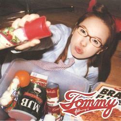 『トミー・フェブラリー』、『ヘブンリー』で一番好きな曲