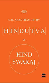 hindutva or hind swaraj